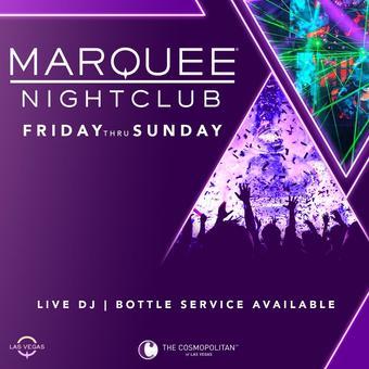 Marquee Nightclub Saturday