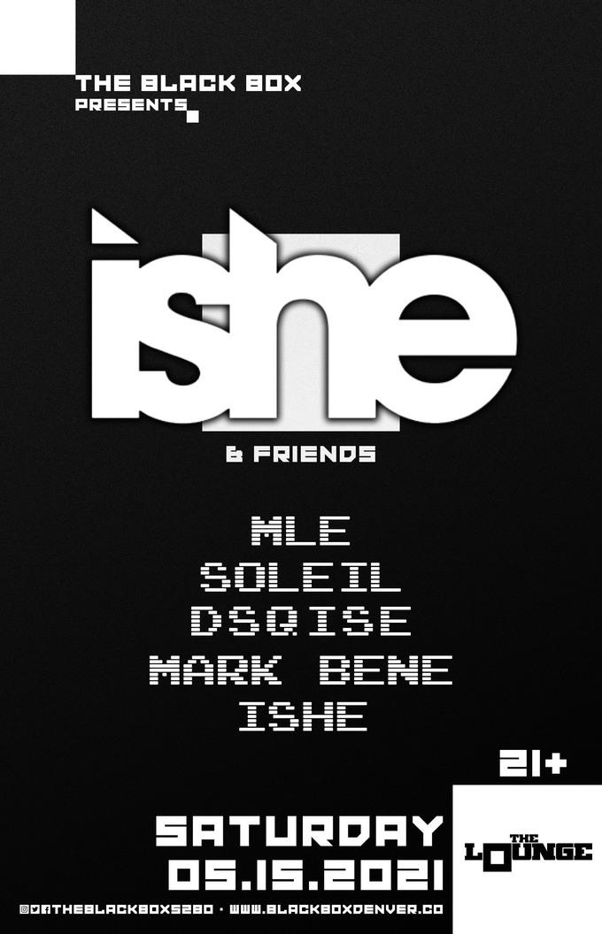 Ishe & Friends: MLE, Soleil, Dsqise, Mark Bene, Ishe