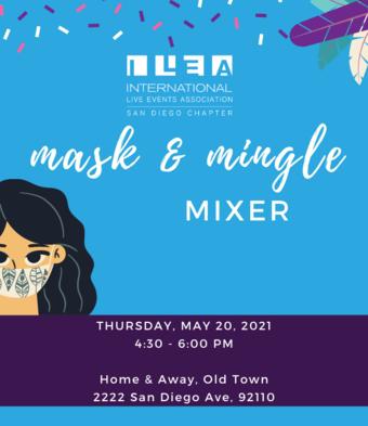 ILEA San Diego's Mask & Mingle Mixer