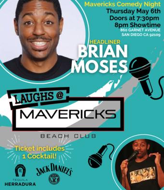 Comedy Night At Mavericks with Brian Moses