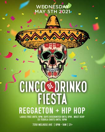 CINCO De DRINKO FIESTA @ The Parlor Hollywood / Reggaeton + Hip Hop / Ladies FREE