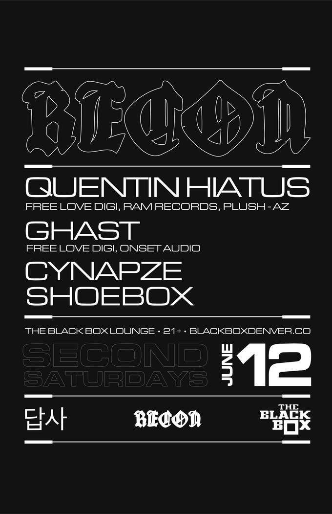 Recon DnB Takeover: Quentin Hiatus, Ghast, Cynapze, Shoebox