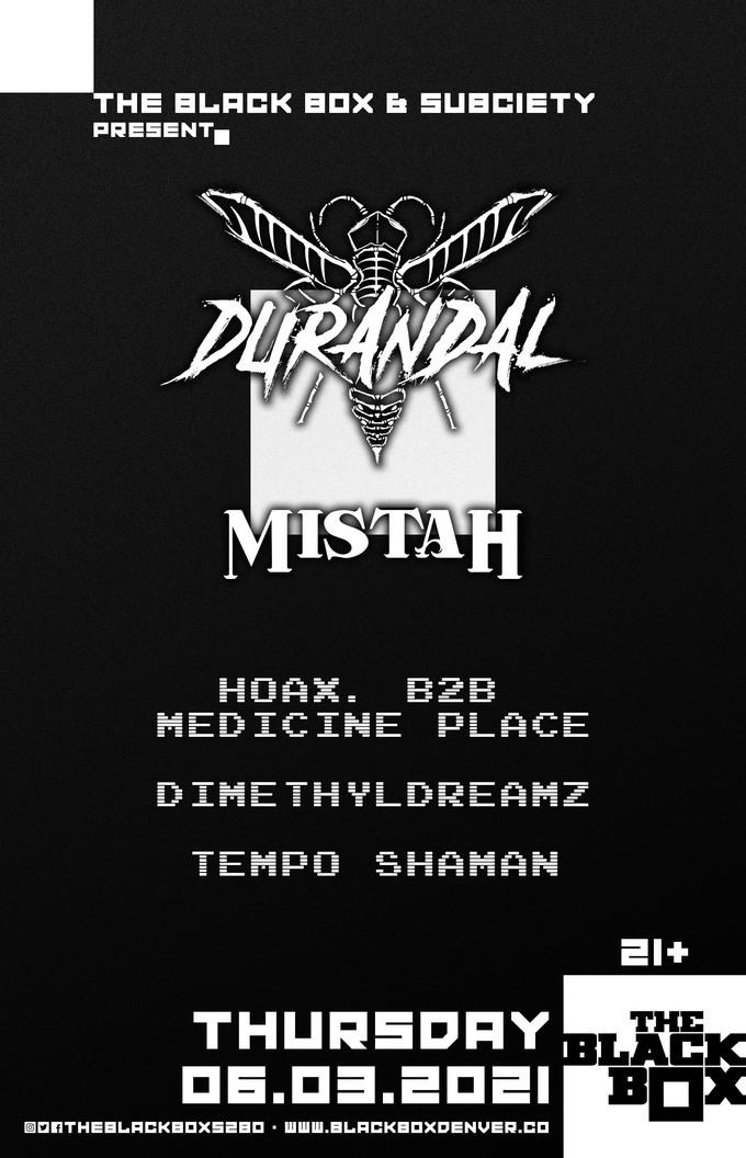 Durandal + Mistah w/ Hoax B2B Medicine Place, Dimethyldreamz, Tempo Shaman
