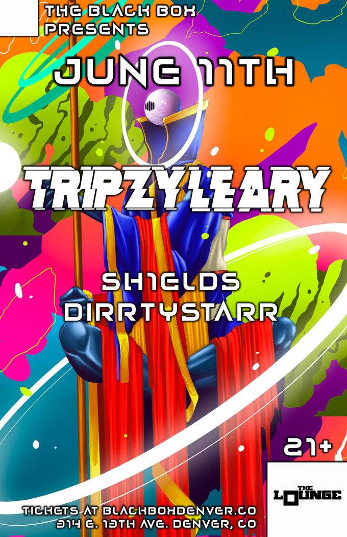 Tripzy Leary w/ sh1elds, DirrtyStarr, Subliminal
