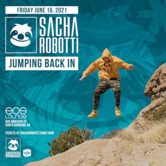Sacha Robotti - Jumping Back In Tour EOS 7.16.21