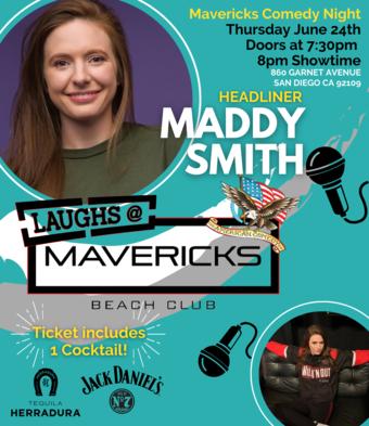 Comedy Night At Mavericks with Maddy Smith