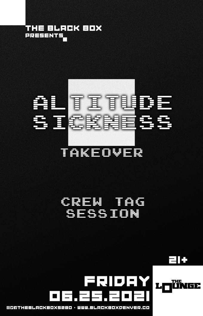 Altitude Sickness Takeover: Crew Tag Session