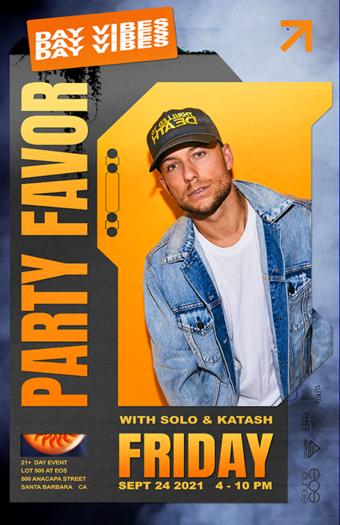 Party Favor at Lot 500 Doors at 4pm 9.24.21
