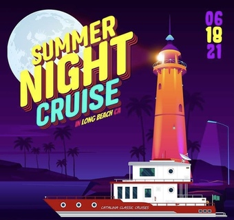 SUMMER NIGHT BOAT PARTY CRUISE in Long Beach