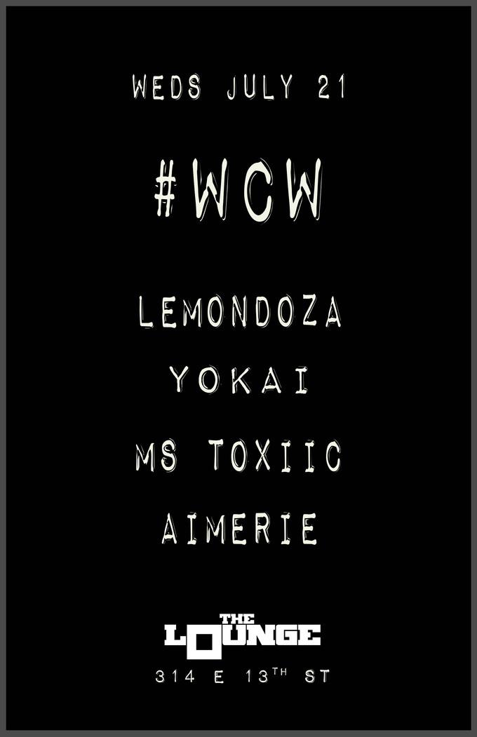 WCW: Lemondoza, Yokai, Ms Toxiic, Aimerie