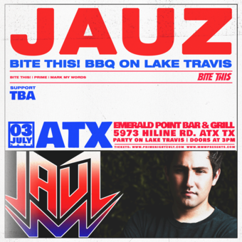 JAUZ - Bite This! BBQ on Lake Travis