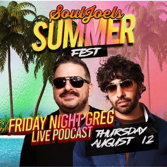 Live Friday Night Greg Podcast w/ Greg Stone and Anthony DeVito at SoulJoel's Comedy Dome