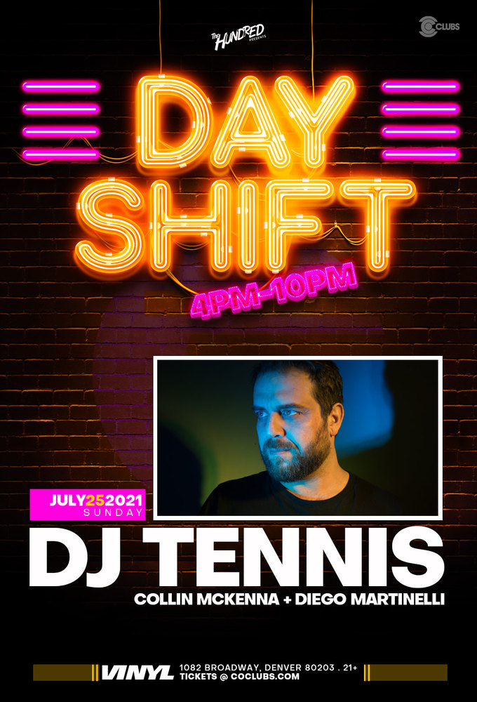 Day Shift - DJ Tennis