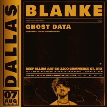 Blanke + Ghost Data (Dallas)