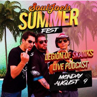 Legion of Skanks Live Podcast at SoulJoel's Comedy Dome