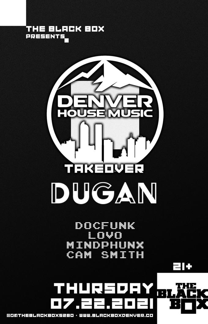 Denver House Music Takeover: DUGAN + DocFunk, LOVO, Mindphunx, Cam Smith