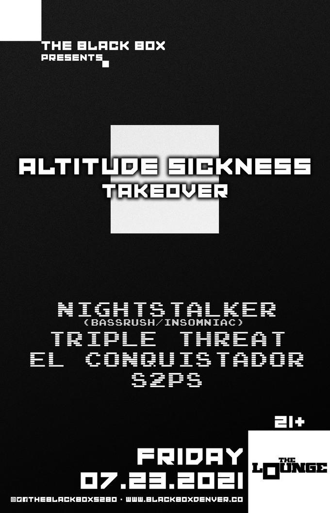 Altitude Sickness Takeover: Nightstalker + Triple Threat, El Conquistador, S2PS