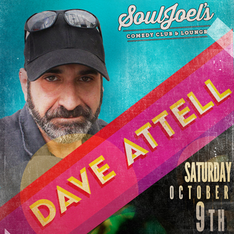 Special Event: Dave Attell headlines SoulJoel's Comedy Dome