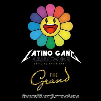 Latino Gang Halloween Outside Lands Official After Party w/ Special Guests @ The Grand
