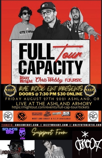 Full Capacity Tour (Webby/Dizzy/Futuristic)