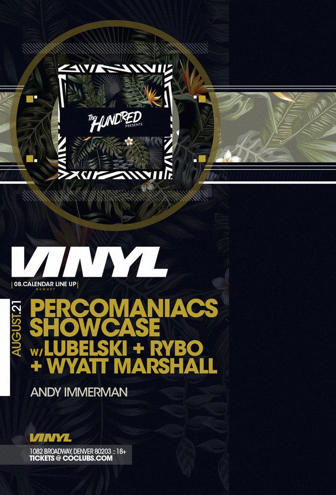 Percomaniacs Showcase w/ Lubelski + Rybo + Wyatt Marshall