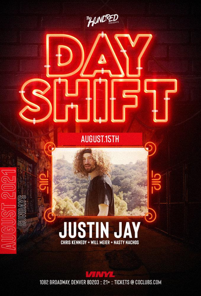 Day Shift - Justin Jay