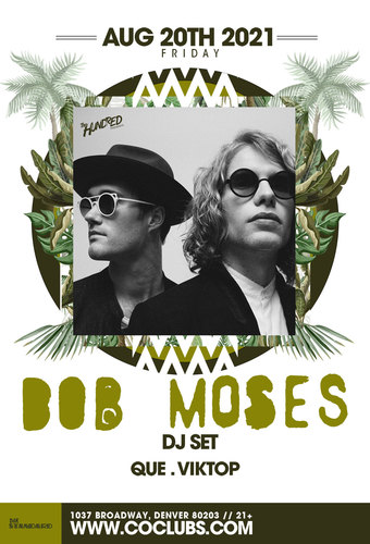 Bob Moses (DJ Set) - SOLD OUT