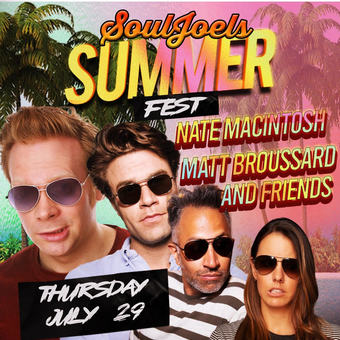 Nate Macintosh, Matt Broussard and Friends at SoulJoel's Comedy Dome