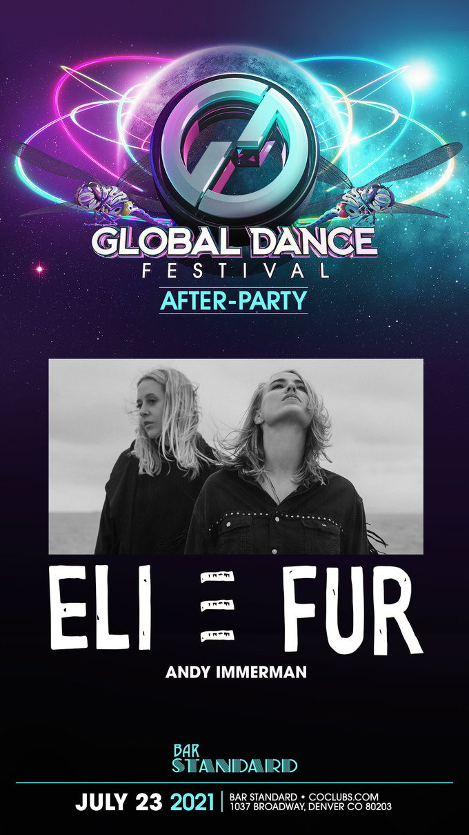 Global Dance Festival Afterparty: Eli & Fur