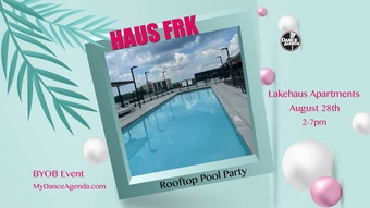 HAUS FRK: Rooftop Pool Party