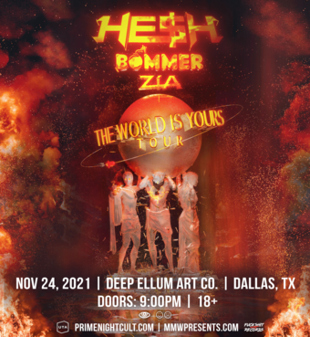 HE$H: The World Is Yours Tour (Dallas)