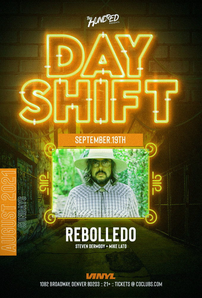 Day Shift - REBOLLEDO