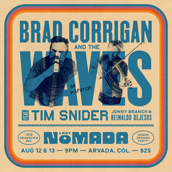 Brad Corrigan & the Waves- Grand Opening Party @ Lady Nomada