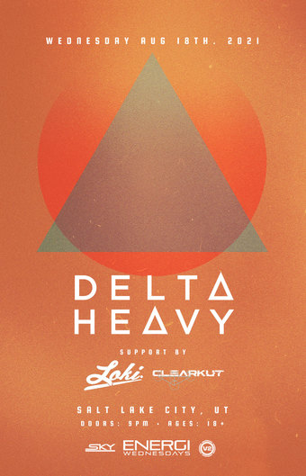 ENERGI WEDNESDAYS : Delta Heavy