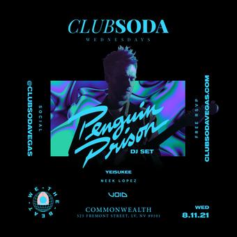 Club Soda w/ Penguin Prison (DJ Set) - Las Vegas, NV