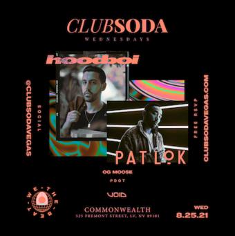 Club Soda w/ Hoodboi + Pat Lok - Las Vegas, NV