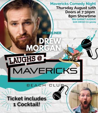 Comedy Night At Mavericks with Drew Morgan
