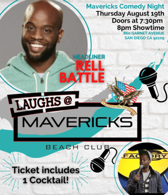 Comedy Night At Mavericks with Rell Battle