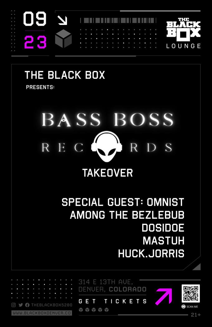 Bass Boss Records: Omnist (Special Guest), Among The Bezlebub, DosiDoe, Mastuh, Huck.Jorris