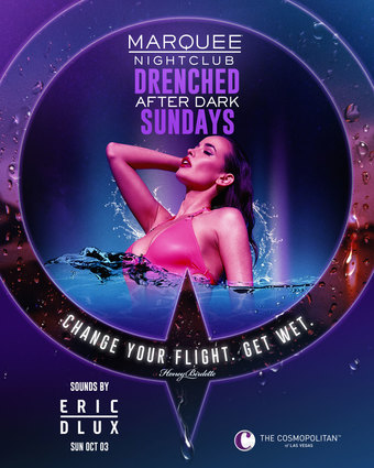 DRENCHED AFTER DARK: ERIC DLUX