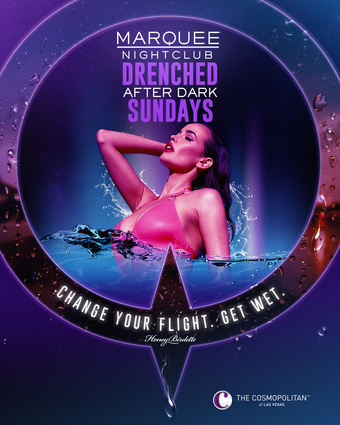 EDC WEEK + DRENCHED AFTER DARK