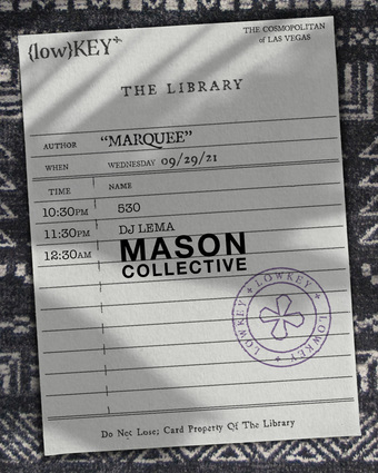 LowKey in the Library: MASON COLLECTIVE