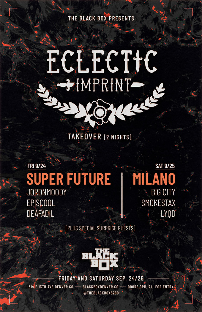 Eclectic Imprint Takeover: Super Future w/ jordnmoody, episcool, Deafadil