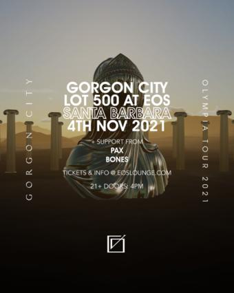 Gorgon City's Olympia Tour at Lot 500 4pm-10pm 11.04.21