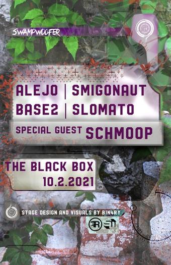 SwampWoofer Presents: Alejo, Schmoop, Smigonaut, Base2, & Slomato
