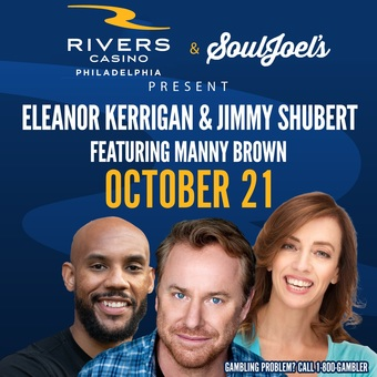 Philadelphia, PA: Eleanor Kerrigan & Jimmy Shubert Double-Headline Rivers Casino