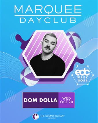 EDC WEEK: DOM DOLLA
