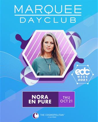 EDC WEEK: NORA EN PURE