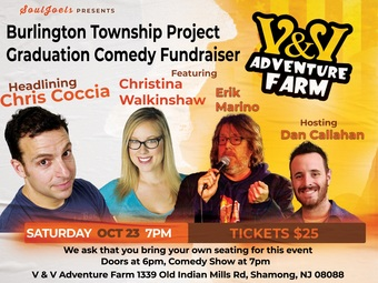Shamong, NJ: Burlington Township Project Graduation Comedy Fundraiser at V&V Adventure Farm