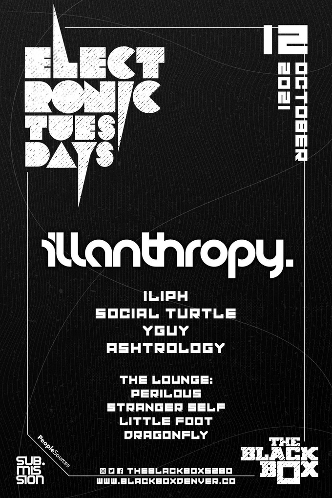 Sub.mission presents Electronic Tuesdays: illanthropy.